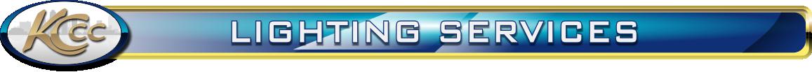 Lighting Maintenance and Lighting Services in Kansas City Missouri